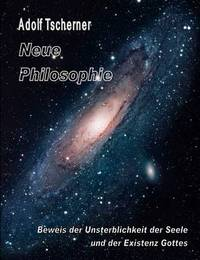 Neue Philosophie by Adolf Tscherner image