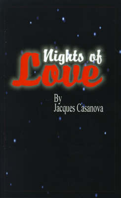 Nights of Love by Jacques Casanova