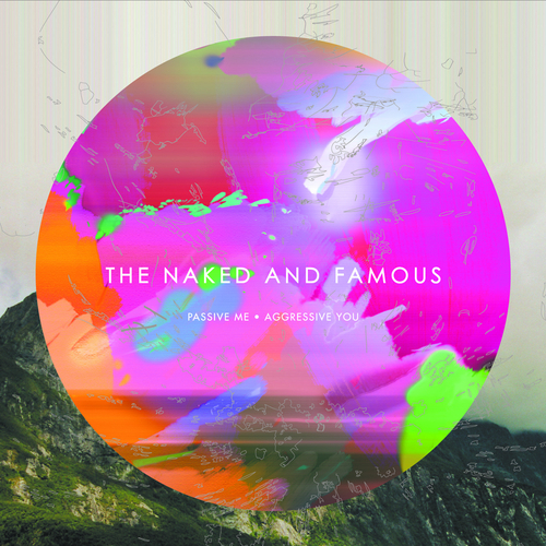 Passive Me, Agressive You (3CD) [Deluxe Edition] by The Naked And Famous