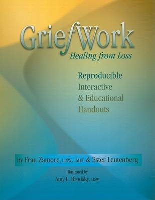 Griefwork Healing from Loss by Fran Zamore