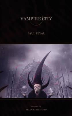 Vampire City by Paul Feval