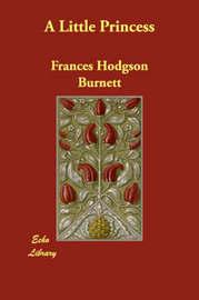 A Little Princess by Frances Hodgson Burnett image