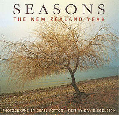 Seasons: The New Zealand Year by David Eggleton