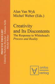 Creativity and Its Discontents: The Response to Whitehead's Process and Reality image