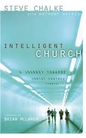 Intelligent Church by Steve Chalke