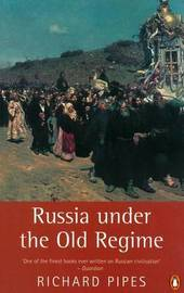 Russia Under the Old Regime by Richard Pipes image