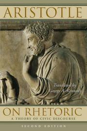 On Rhetoric by * Aristotle