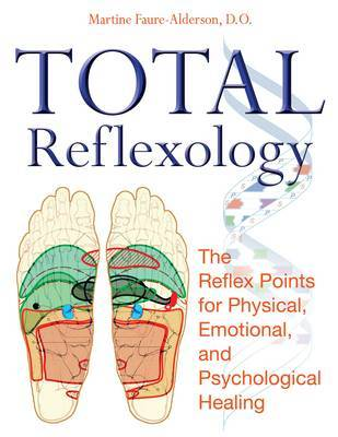 Total Reflexology by Martine Faure-Alderson