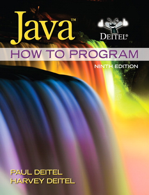 Java How to Program (Early Objects) by Paul J. Deitel