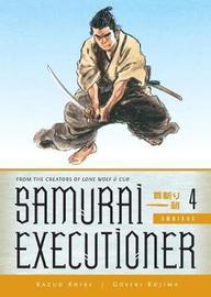 Samurai Executioner Omnibus Volume 4 by Kazuo Koike