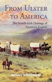 From Ulster to America by Michael Montgomery image