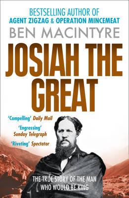 Josiah the Great by Ben Macintyre