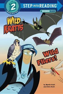 Wild Fliers! (Wild Kratts) by Chris Kratt