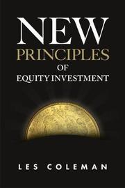 New Principles of Equity Investment by Les Coleman