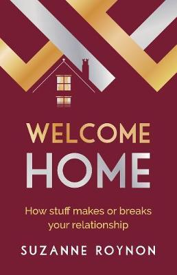 Welcome Home by Suzanne Roynon