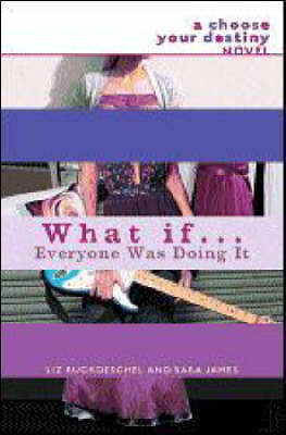What If Everyone Was Doing it by Sara James image