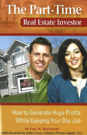 Part-Time Real Estate Investor by Dan W. Blacharski image