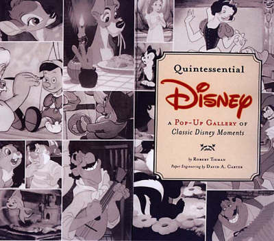 Quintessential Disney by Robert Tieman