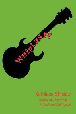 Whiplash by Kathleen Strelow image