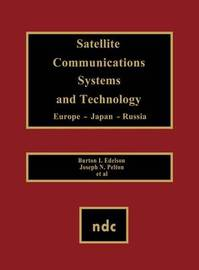 Satellite Communications Systems and Technology by Gerard Meurant