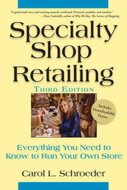 Specialty Shop Retailing by Carol L Schroeder
