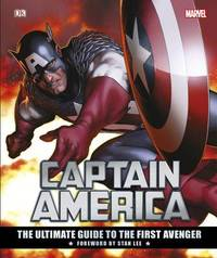Captain America The Ultimate Guide to the First Avenger by Matt Forbeck