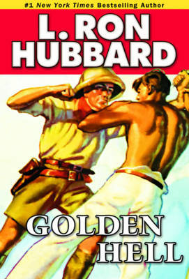 Golden Hell by L.Ron Hubbard