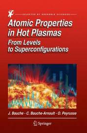 Atomic Properties in Hot Plasmas by Jacques Bauche
