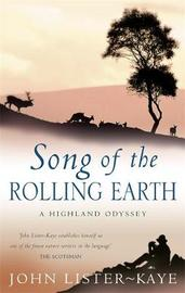 Song Of The Rolling Earth by John Lister-Kaye image