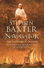 Navigator (Time's Tapestry #3) by Stephen Baxter