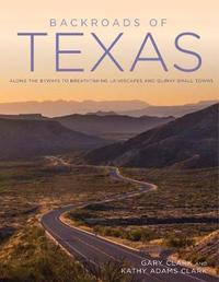 Backroads of Texas by Gary Clark