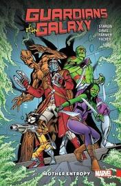 Guardians Of The Galaxy: Mother Entropy by Jim Starlin