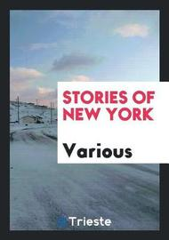 Stories of New York by Various ~