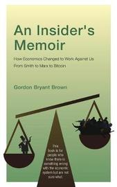 An Insider's Memoir by Gordon Bryant Brown image