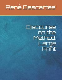 Discourse on the Method by Rene Descartes