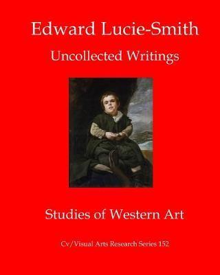 Edward Lucie-Smith by Edward Lucie-Smith