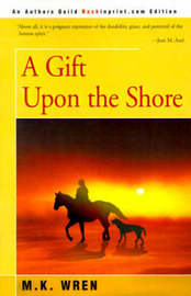 A Gift Upon the Shore by M.K. Wren image