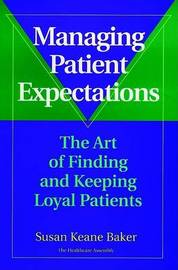 Managing Patient Expectations by Susan Keane Baker image