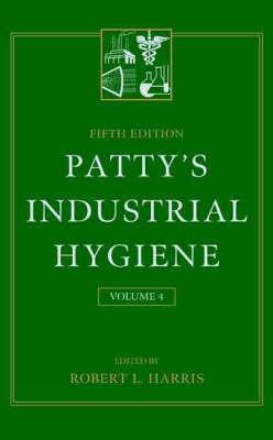 Patty's Industrial Hygiene: v.4 by Frank Arthur Patty