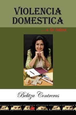 Violencia Domestica a La Latina by Belitza Contreras