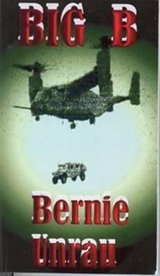 Big B by Bernie Unrau
