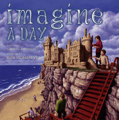 Imagine a Day by Rob Gonsalves
