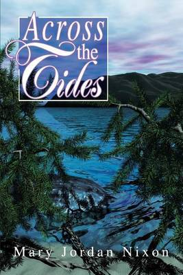 Across the Tides by Mary Jordan Nixon image