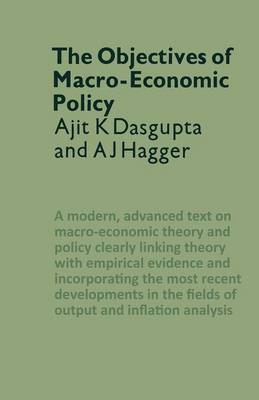 The Objectives of Macro-Economic Policy by Ajit K. Dasgupta
