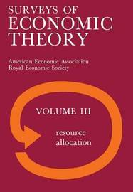 Surveys of Economic Theory by N/A N/A