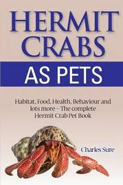 Hermit Crab Care by James Sure