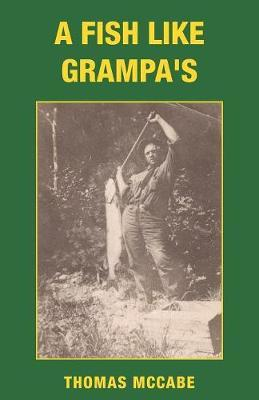 A Fish Like Grampa's by Thomas McCabe image