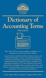Dictionary of Accounting Terms by Joel G Siegel image