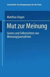 Mut Zur Meinung by Matthias Degen