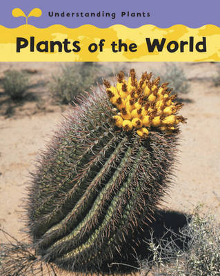 Plants Of The World by Claire Llewellyn